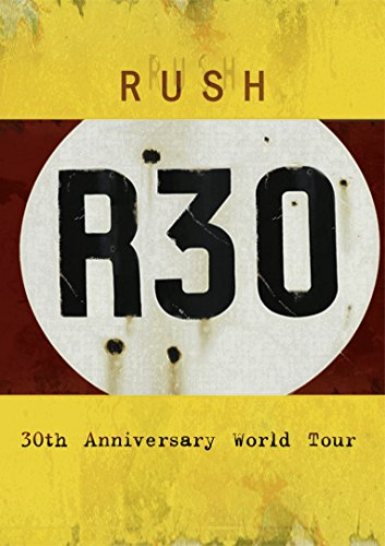 Rush - R30: 30th Anniversary World Tour [2 DVDs]
