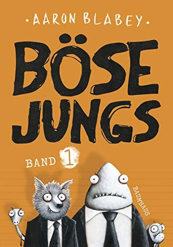 Böse Jungs: Band 1