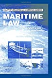 Maritime Law (Lloyd's Practical Shipping Guides)