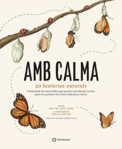 Amb Calma. 50 Històries Naturals: 1