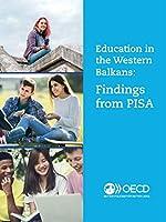 Pisa Education in the Western Balkans Findings from Pisa