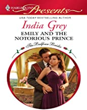 Emily and the Notorious Prince: A Contemporary Royal Romance (The Balfour Brides Book 3)
