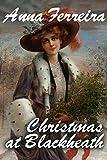 Christmas at Blackheath (English Edition)