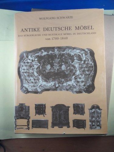 Antike deutsche Möbel. Bürgerliche und rustikale Möbel in Deutschland 1700 - 1840.