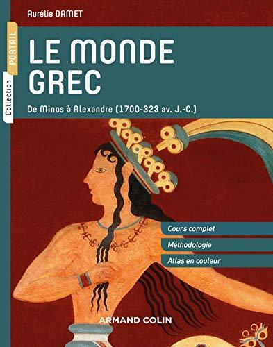 Le monde grec : De Minos à Alexandre (1700-323 av. J.-C.) (Portail)