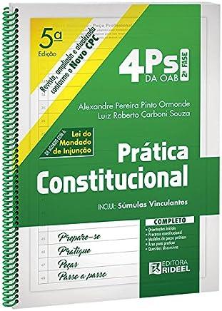 4 Ps da Oab 2ª Fase. Prática Constitucional