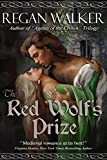 The Red Wolf's Prize (Medieval Warriors Book 1) (English Edition)