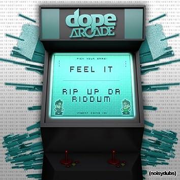 Feel It / Rip Up Da Riddum
