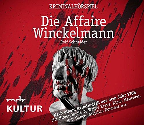Die Affaire Winckelmann - Kriminalhörspiel