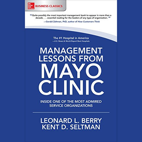 Management Lessons from Mayo Clinic audiobook cover art