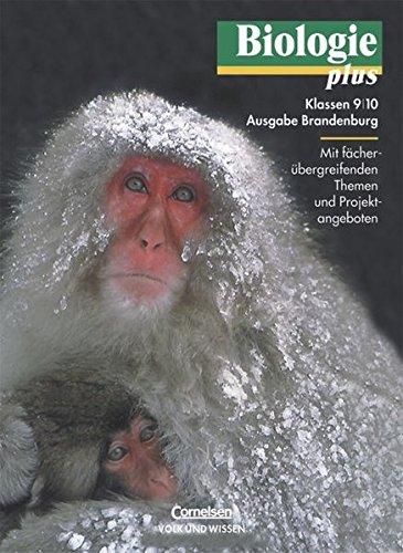 Biologie plus - Brandenburg: 9./10. Schuljahr - Schülerbuch