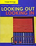 Cengage Advantage Books: Looking Out, Looking In - Ronald Adler
