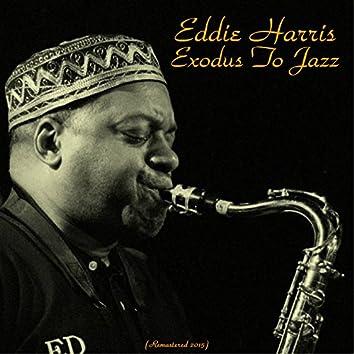Exodus to Jazz (Remastered 2015)