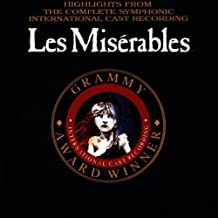 Highlights from the Complete Symphonic International Cast Recording: Les Miserables by Les Miserables - Original London Cast (2008-07-22)