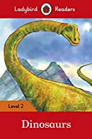 Dinosaurs: Ladybird Readers Level 2 (Ladybird Readers, Level 2)