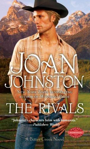 The Rivals (A Bitter Creek Novel)