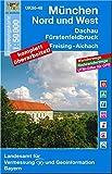 München Nord und West 1 : 50 000: Fürstenfeldbruck, Dachau, Freising, Aichach. Mit Wanderwegen, Radwanderwegen, UTM-Gitter für GPS (UK 50-40) (UK50 ... Karte Freizeitkarte Wanderkarte)