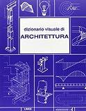 Dizionario visuale di architettura