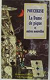 La dame de pique et autres nouvelles - Flammarion - 01/01/1996