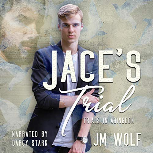 Jace's Trial Audiobook By JM Wolf cover art