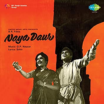 Naya Daur (Original Motion Picture Soundtrack)