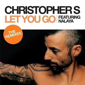 Let You Go (The Remixes)