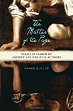 The Matter of the Page: Essays in Search of Ancient and Medieval Authors (Wisconsin Studies in Classics)