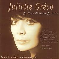 Je Suis Comme Je Suis by JULIETTE GRECO (2011-05-17)
