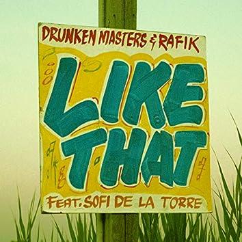 Like That (feat. Sofi De La Torre)