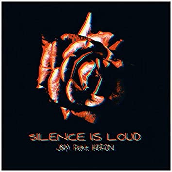 Silence Is loud