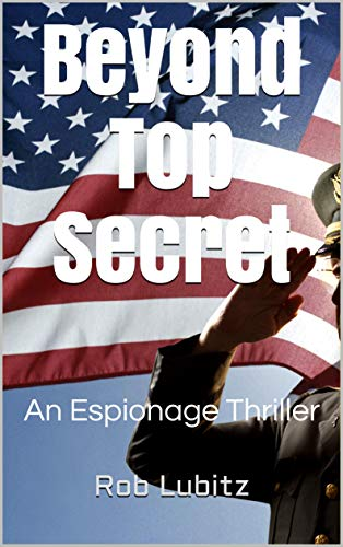 Beyond Top Secret by Rob Lubitz ebook deal