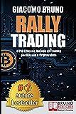 Rally Trading: Il Più Efficace Metodo Di Trading Per Bitcoin e Criptovalute...