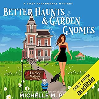 Better Haunts and Garden Gnomes: A Cozy Paranormal Mystery audiobook cover art