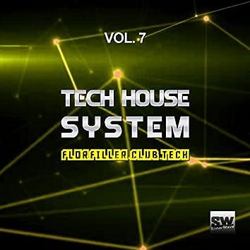 Tech House System, Vol. 7 (Floorfiller Club Tech)