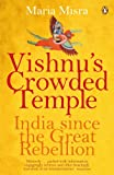 Vishnu's Crowded Temple: India Since the Great Rebellion (English Edition)