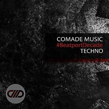 Comade Music #BeatportDecade Techno