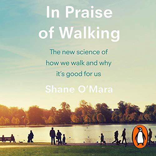 In Praise of Walking cover art
