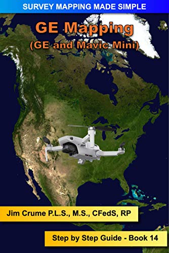 GE Mapping: Step by Step Guide (Survey Mapping Made Simple Book 14) (English Edition)