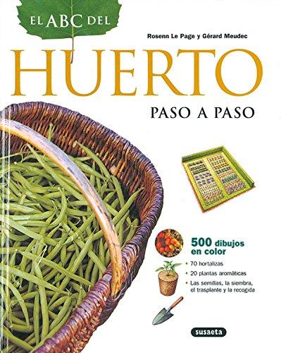 Abc Del Huerto Paso A Paso (El Abc De La Jardinería)