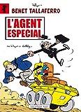 L'agent Especial: 4 (Benet Tallaferro)