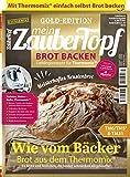 Mein ZauberTopf Goldedition 03/19 - Brot Backen mit dem Thermomix® TM5® TM31 TM6