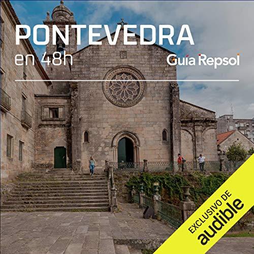 Pontevedra en 48 horas (Narración en Castellano) [Pontevedra in 48 Hours]  By  cover art