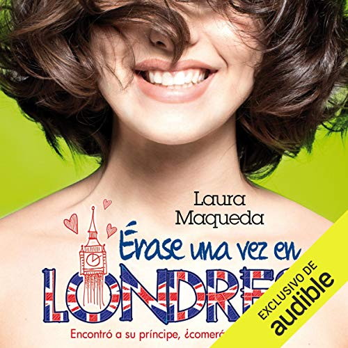 Érase una vez en Londres [Once upon a Time in London] audiobook cover art