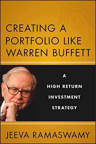 Creating a Portfolio like Warren Buffett: A High Return Investment Strategy