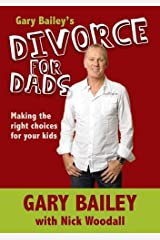Gary Bailey's Divorce for Dads Paperback