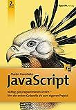 JavaScript: Richtig gut programmieren lernen – Von der ersten Codezeile bis zum eigenen Projekt - Marijn Haverbeke