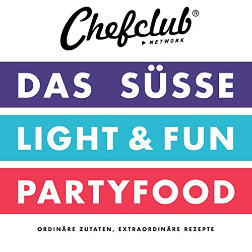 "CHEFCLUB-SET ""DAS SÜSSE, PARTYFOOD, LIGHT & FUN"""