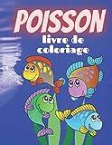 Poisson Livres de Coloriage: Cahier de coloriage poisson pour enfants, Livre à colorier de l'océan, Mes premiers livres à colorier pour les tout-petits (Volume 1)