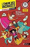 L'énigme des vacances - Drôles d'époques ! - Un roman-jeu pour réviser les principales...