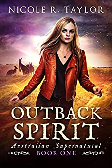 Outback Spirit (Australian Supernatural Book 1) by [Nicole R Taylor]